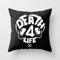 Death4life Throw Pillow