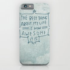 The Best Thing Slim Case iPhone 6s
