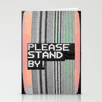 Please Stand By! Stationery Cards