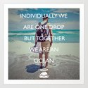 Together we are an Ocean! Art Print