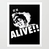 IT'S ALIVE Art Print
