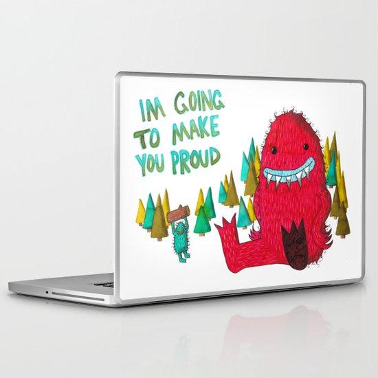 I'm Going To Make You Proud Laptop & iPad Skin