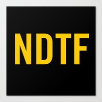 Not DTF Canvas Print