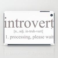 Introvert iPad Case