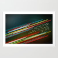 You're Gonna Rattle The … Art Print