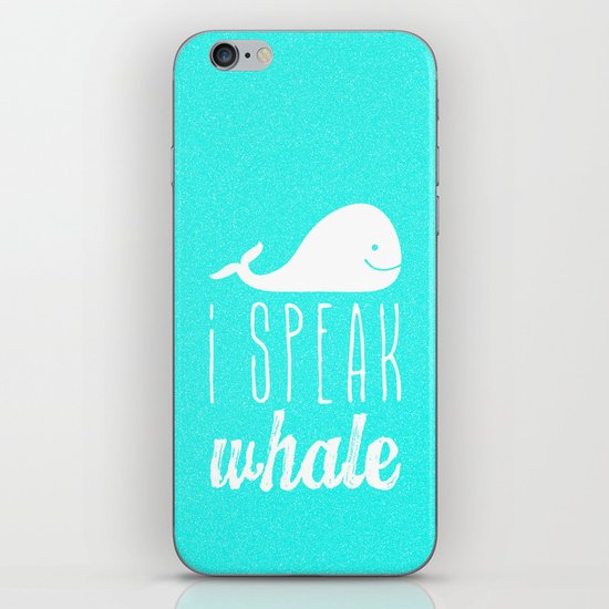 I Speak Whale iPhone & iPod Skin
