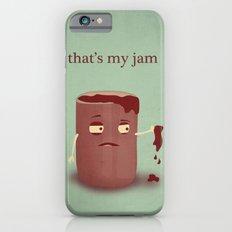 That's My Jam Slim Case iPhone 6s