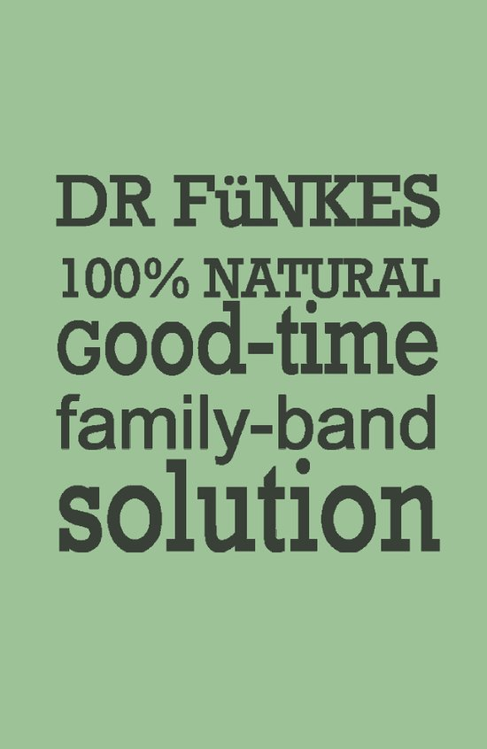 Dr. Funke's 100% natural, good-time family-band solution, 2 Art Print
