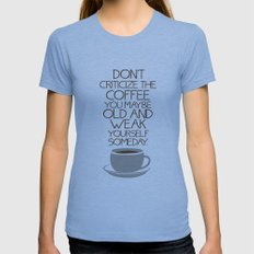Coffee Warning Womens Fitted Tee Athletic Blue SMALL