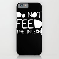 iPhone & iPod Case featuring Do not feed the intern by cuadrado