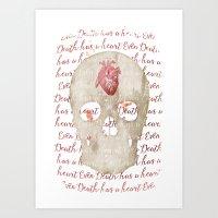 even death has a heart Art Print