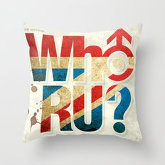 Who R U? Throw Pillow