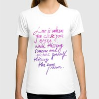 Love quotes Womens Fitted Tee White SMALL