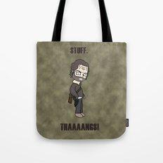 Stuff and Thaaaaangs Tote Bag