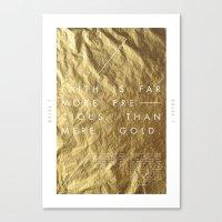 Faith Is More Precious Canvas Print