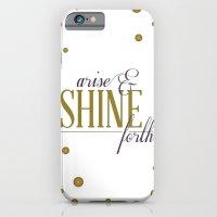 Arise & Shine Forth iPhone 6 Slim Case