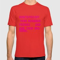 How to piss off your designer friends and give them migraine. Mens Fitted Tee Red SMALL