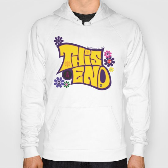 This is THE END Hoody
