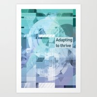 Adapting To Thrive Art Print