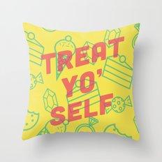 Treat Yo' Self Throw Pillow