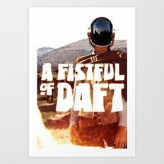 A FISTFULL of DAFT Art Print