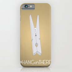 HANGinTHERE iPhone 6s Slim Case
