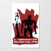 A Terminator Saved My Li… Canvas Print