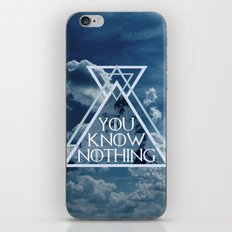 YOU KNOW NOTHING iPhone & iPod Skin
