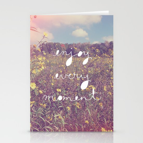 Enjoy Every Moment Stationery Card