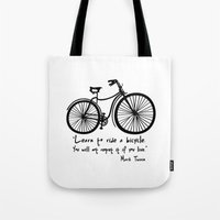Learn To Ride A Bicycle.… Tote Bag