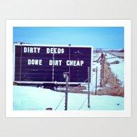 Dirty Deeds Art Print