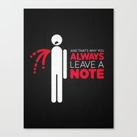And That's Why You Alway… Canvas Print