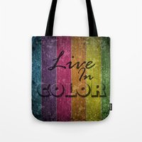 Live In Color.  Tote Bag