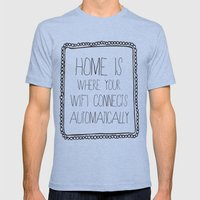 home is where your wifi connects automatically Mens Fitted Tee Tri-Blue SMALL