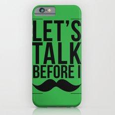 Let's Talk Moustache iPhone 6 Slim Case