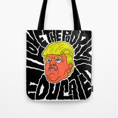 Trump loves the Poorly Educated Tote Bag