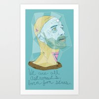 We Are All Astronauts, B… Art Print