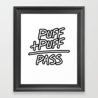 Puff + Puff = Pass Framed Art Print