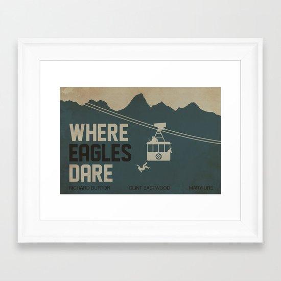 Where Eagles Dare Framed Art Print