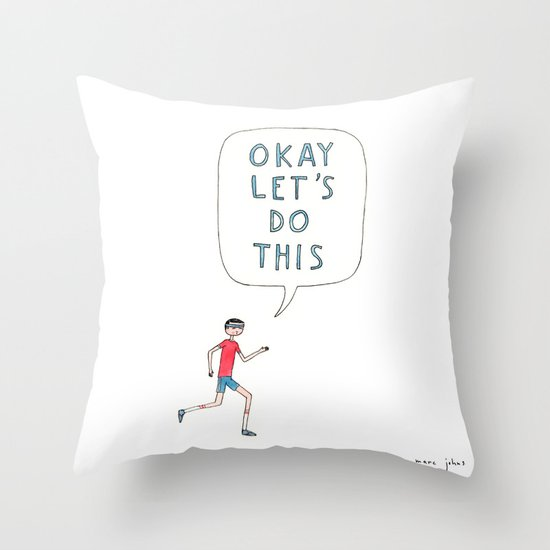 Okay let's do this Throw Pillow