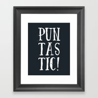 Puntastic! Framed Art Print