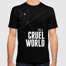 It's a cruel world SMALL Mens Fitted Tee Black