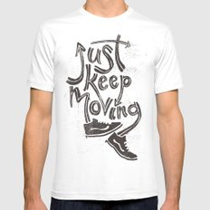 Just Keep Moving Mens Fitted Tee SMALL White