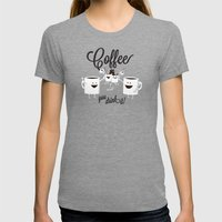 Coffee - You Drink It! Womens Fitted Tee Tri-Grey SMALL