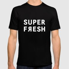 Super Fresh! Black Mens Fitted Tee SMALL
