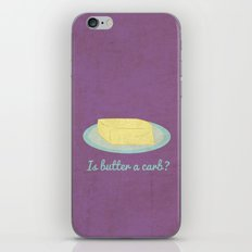 Is Butter a Carb? iPhone & iPod Skin