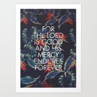 Art Print featuring For The Lord Is Good by The Worship Project