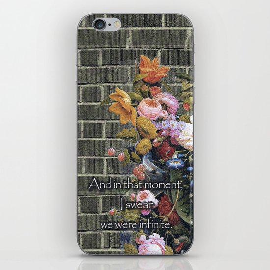 """""""And in that moment, I swear we were infinite."""" (The Perks of Being a Wallflower) iPhone & iPod Skin"""