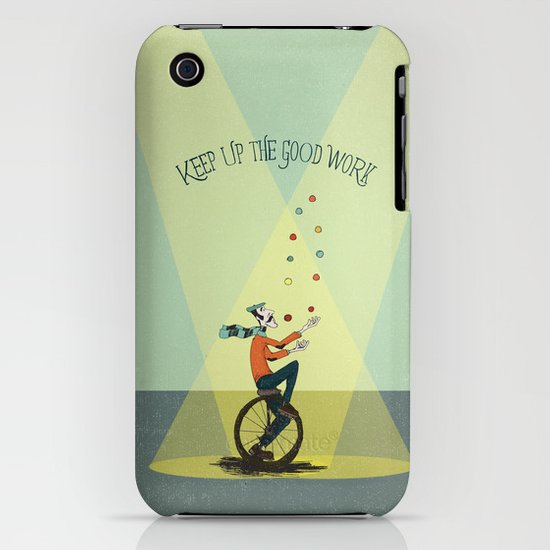 KEEP UP THE GOOD WORK iPhone & iPod Case