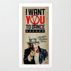 I WANT YOU! V for Vendetta Poster Art Print